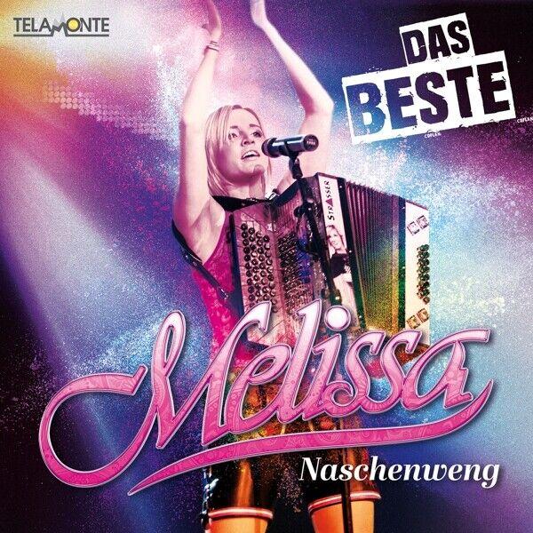 MELISSA NASCHENWENG - DAS BESTE   CD NEU