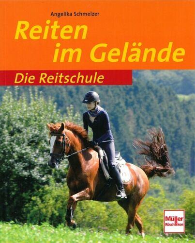 Reiten im Gelände Handbuch//Ratgeber//Gelände-Reiten//Pferde//Pferd Die Reitschule
