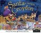Santa is Coming to Croydon (2013, Gebunden)