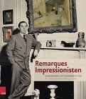 Remarques Impressionisten von Erich M. Remarque (2013, Gebundene Ausgabe)