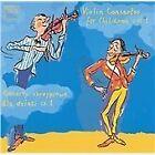 Violin Concertos for Children, Vol. 1 (2013)
