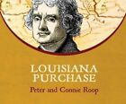 Louisiana Purchase by Peter Roop, Connie Roop (CD-Audio, 2016)