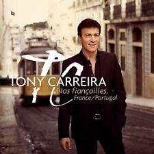 Tony Carreira - Nos fiançailles France Portugal - CD 13 titres en duo