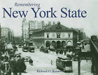 Remembering New York State by Richard O Reisem (Paperback / softback, 2010)