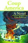 Coup America by Glen Roberts (Paperback / softback, 2001)