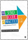 The Send Code of Practice 0-25 Years: Policy, Provision and Practice by Paul Williams, Rona Tutt (Paperback, 2015)