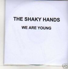 (M708) The Shaky Hands, We Are Young - DJ CD