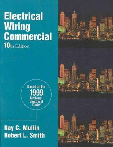 s l600 electrical wiring commercial by ray c mullin and robert l smith