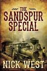 The Sandspur Special West Nick Paperback Print on Demand Book