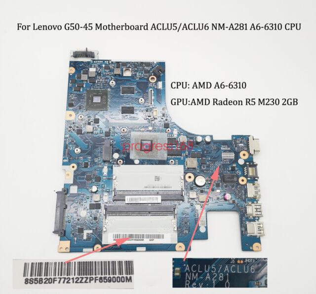 for Lenovo G50-45 Motherboard 8S5B20F77212 Nm-a281 AMD CPU A6-6310 2gb GPU
