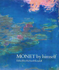 Monet by Himself by Claude Monet (Hardback, 2000)