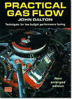 Practical Gas Flow: Techniques for Low Budget Performance Tuning by John Dalton (Paperback, 2001)