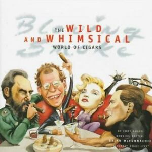 Blowing-Smoke-The-Wild-and-Whimsical-World-of-Cigars-by-McConnachie-Brian-Ha