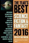 The Year's Best Science Fiction & Fantasy 2016 Edition: 2016 by Rich Horton (Paperback, 2016)