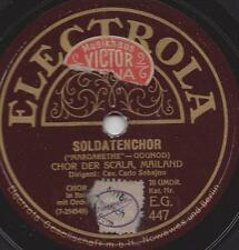 Carlo Sabajno Coro della Scala Milano: soldati coro da Margarethe di Gounod