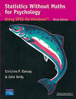 Statistics Without Maths for Psychology by Dr John Reidy, Professor Christine Dancey (Paperback, 2004)