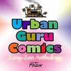 Urban Guru Comics: Zany-Zen Anthology by Matzov (Paperback / softback, 2014)