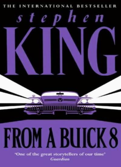 From a Buick 8 By Stephen King. 9780340770696