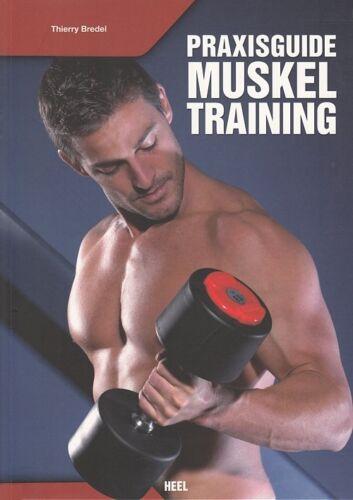 Muskeltraining//Krafttraining-Buch//Übungen Praxisguide Muskel-Training Bredel