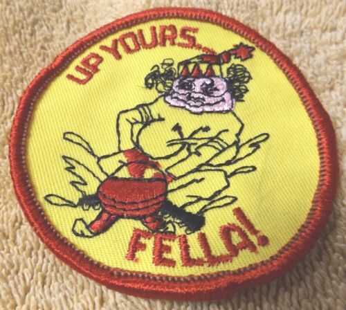 """/""""--3/"""" WIDE--YELLOW--PATCH--NEW--FREE SHIPPING VINTAGE PATCHES--/""""UP YOURS FELLA"""
