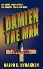 Damien the Man: The Son of Perdition by Ralph D Nybakken (Paperback / softback, 2010)