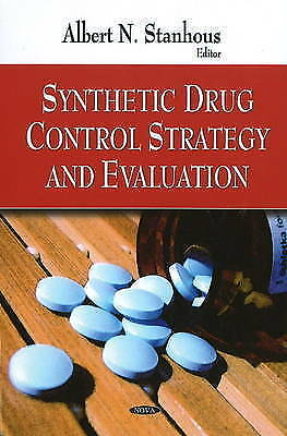 Synthetic Drug Control Strategy and Evaluation, , New Book