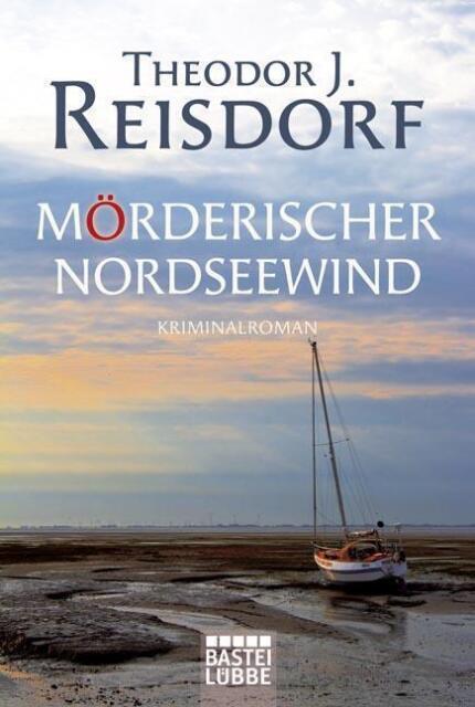 Mörderischer Nordseewind von Theodor J. Reisdorf (2010, Taschenbuch)