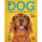 The Dog Encyclopaedia for Kids by Tammy Gagne (Paperback, 2017)