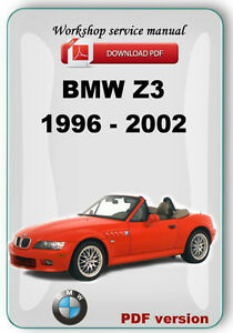 bmw z3 1996 2002 complete factory service repair manual. Black Bedroom Furniture Sets. Home Design Ideas