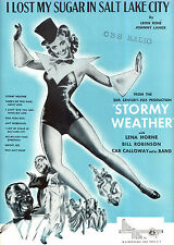 """STORMY WEATHER Sheet Music """"I Lost My Sugar in Salt Lake City"""" Lena Horne"""