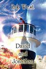 David and Jonathan 9781456098049 by Zak West Paperback
