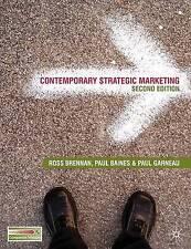 Contemporary Strategic Marketing, Ross Brennan, Paul Baines, Paul Garneau, New