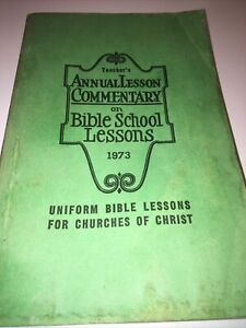 TEACHER'S 52nd ANNUAL LESSON COMMENTARY 1973 Gospel Advocate, CHURCH OF CHRIST