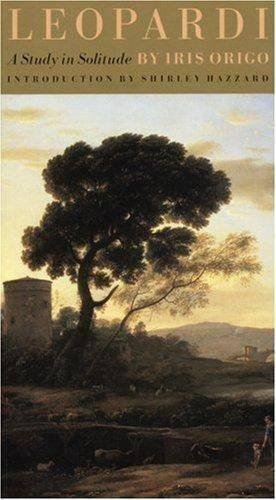 Leopardi: A Study in Solitude, Iris Origo, Good Book