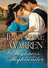 Her Highness and the Highlander by Tracy Anne Warren (CD-Audio, 2012)