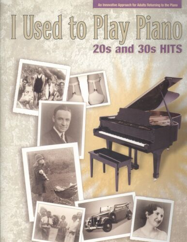 I Used To Play Piano 20/'s /& 30/'s Hits Adult Alfred Matz Anything Goes Rainbow