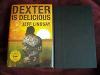 Jeff Lindsay - Dexter Is Delicious - 1st/1st - Inscribed