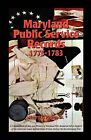 Maryland Public Service Records, 1775-1783: A Compendium of Men and Women of Maryland Who Rendered Aid in Support of the American Cause Against Great Britain During the Revolutionary War by Henry C Peden (Paperback / softback, 2009)