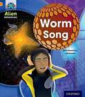 Project X: Alien Adventures: Orange: Worm Song by Mike Brownlow (Paperback, 2013)