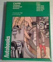 Ford Capri 1300 Ohc, 1600 Ohc 2000 Ohc 1972-73 Owners Workshop Manual