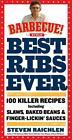 Best Ribs Ever: 100 Killer Recipes von Steven Raichlen (2012, Taschenbuch)