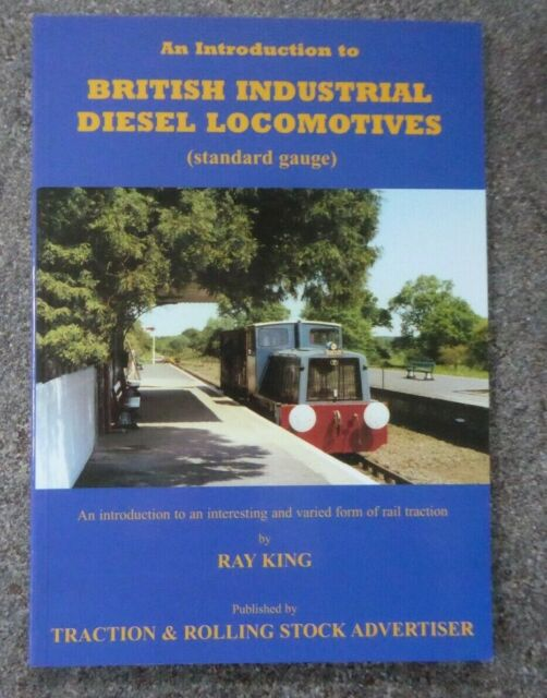Introduction to British Industrial Diesel Locomotives TRAINS RAILWAYANA P/B EXC