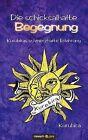 Die Schicksalhafte Begegnung by Novum Publishing (Paperback / softback, 2011)