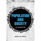 Population and Society: An Introduction by Gregg Lee Carter (Paperback, 2016)