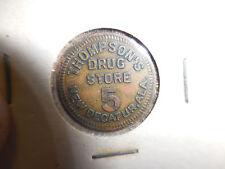R-10 RARE THOMPSON'S DRUG STORE 5 CENT TOKEN NEW DECATUR,ALA.