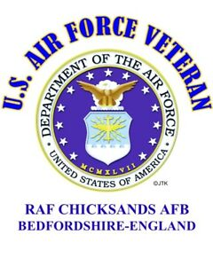 RAF-CHICKSANDS-AFB-BEDFORDSHIRE-ENGLAND-VETERAN-W-AIR-FORCE-EMBLEM-SHIRT