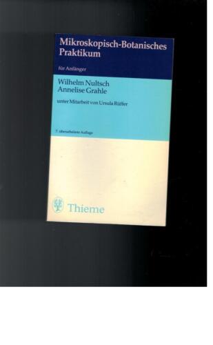 1 von 1 - Wilhelm Nultsch - Mikroskopisch-Botanisches Praktikum für Anfänger - 1983