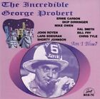 The Incredible George Probert * by George Probert (CD, Dec-2002, GHB Records)