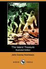 The Island Treasure (Illustrated Edition) (Dodo Press) by John Conroy Hutcheson (Paperback / softback, 2007)