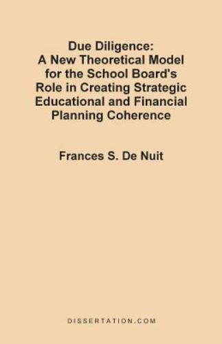 Due Diligence : A New Theoretical Model for the School Board's Role in...